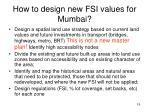 how to design new fsi values for mumbai
