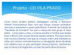 projeto cei vila prado2