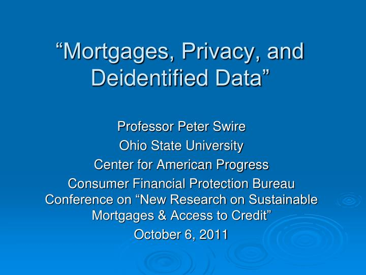 mortgages privacy and deidentified data n.