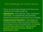 new challenges for a new century