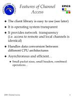 features of channel access