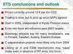 ets conclusions and outlook