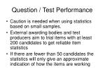 question test performance