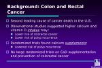 background colon and rectal cancer