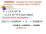 example calculate the molar solubility of ag 2 co 3 in a solution that is 0 0200 m in na 2 co 32