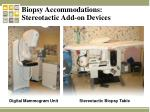 biopsy accommodations stereotactic add on devices