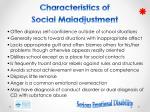 characteristics of social maladjustment