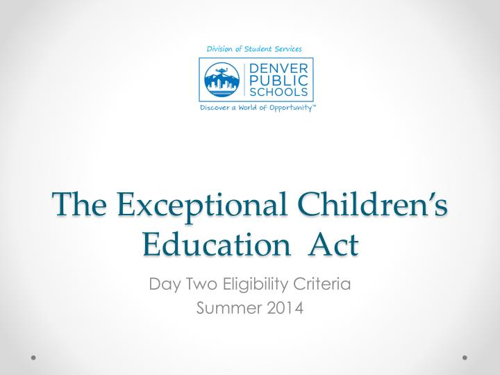 the exceptional children s education act n.