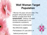 well woman target population
