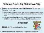 vote on funds for blairstown trip