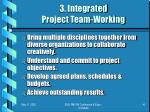 3 integrated project team working