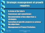 strategic management of growth requires