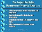 the project portfolio management process steps cont d