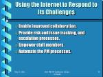 using the internet to respond to its challenges