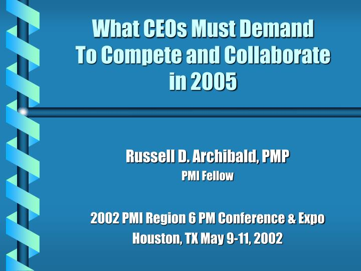 what ceos must demand to compete and collaborate in 2005 n.