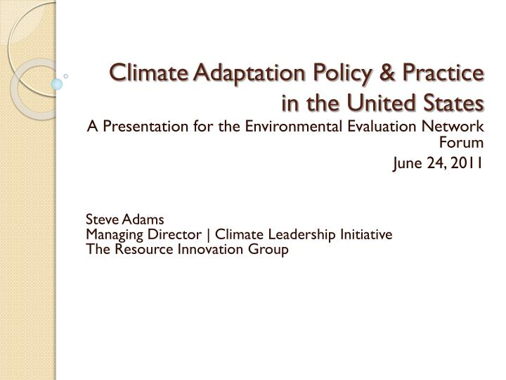 climate adaptation policy practice in the united states n.