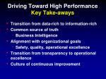 driving toward high performance key take aways