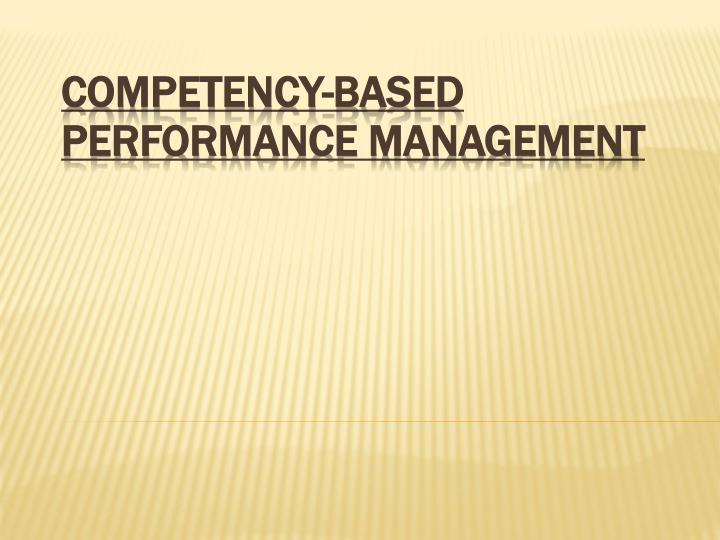 competency based performance management n.