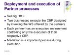 deployment and execution of partner processes