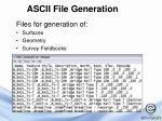 ascii file generation