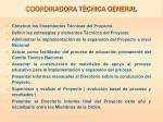 coordinadora t cnica general