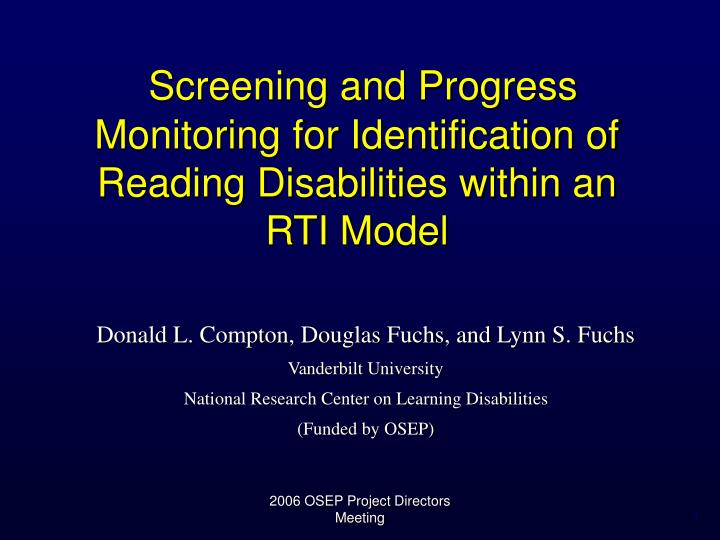 screening and progress monitoring for identification of reading disabilities within an rti model n.