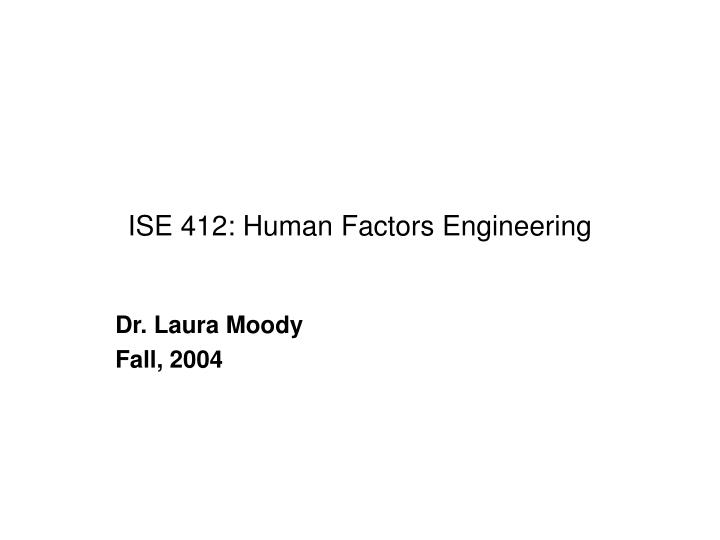 ise 412 human factors engineering n.