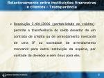 relacionamento entre institui es financeiras e clientes transpar ncia2