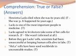 comprehension true or false answers