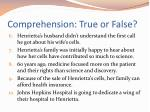 comprehension true or false