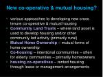 new co operative mutual housing