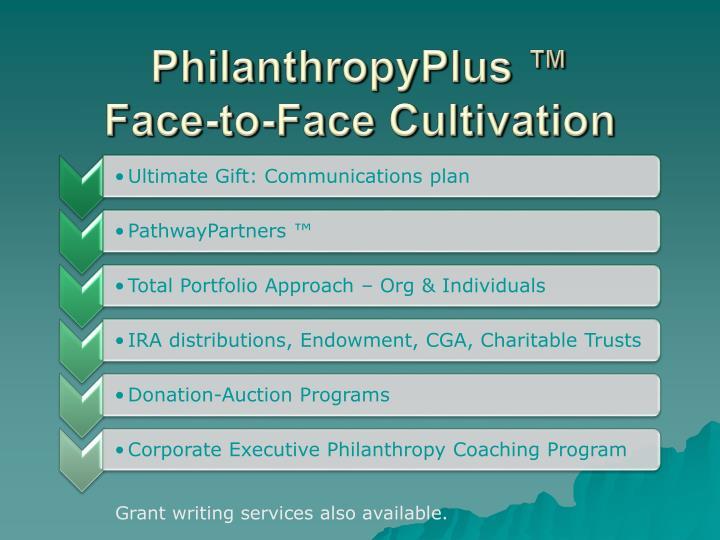 Philanthropyplus face to face cultivation