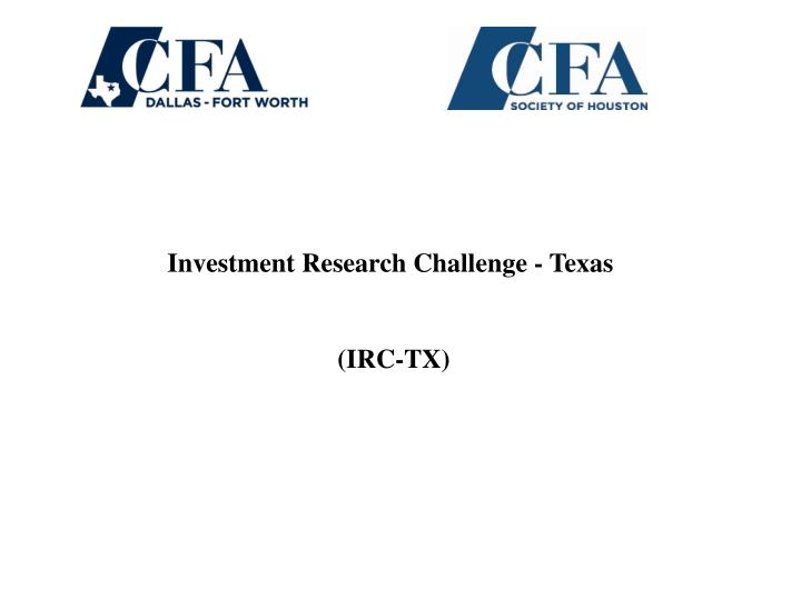 investment research challenge texas irc tx n.