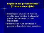 log stica dos procedimentos 1 etapa do projeto