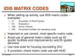 idis matrix codes