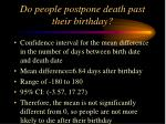 do people postpone death past their birthday2