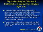 physical activity for children a statement of guidelines for children ages 5 12