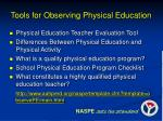 tools for observing physical education