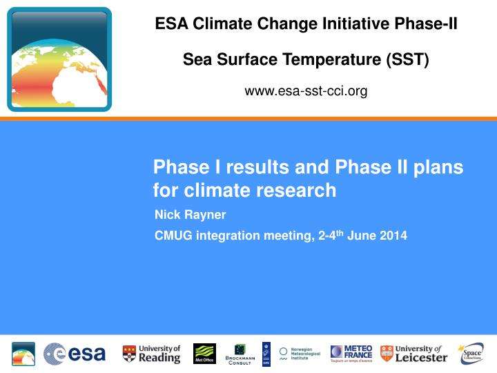 phase i results and phase ii plans for climate research n.