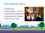 the gateway story