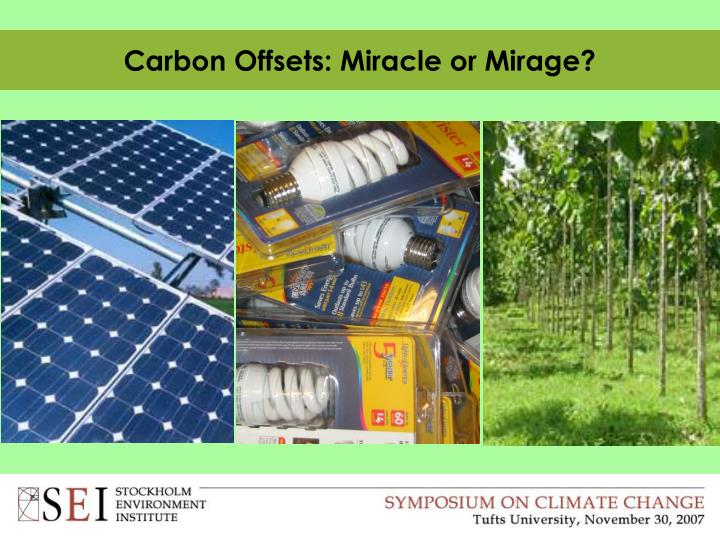carbon offsets miracle or mirage n.