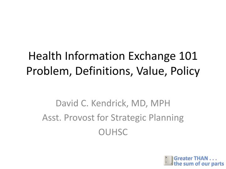 health information exchange 101 problem definitions value policy n.