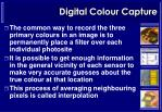 digital colour capture