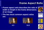 frame aspect ratio