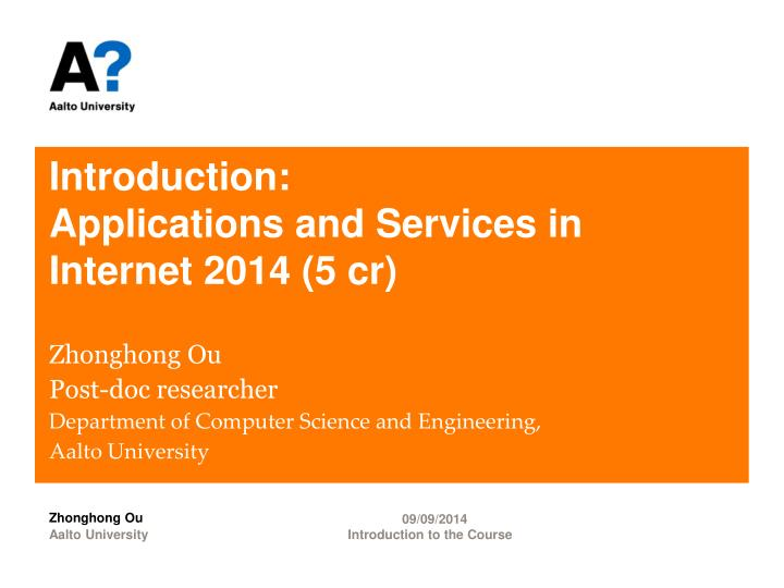 introduction applications and services in internet 201 4 5 cr n.