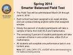 spring 2014 smarter balanced field test