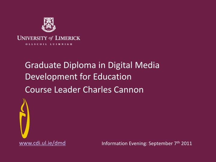 graduate diploma in digital media development for education n.
