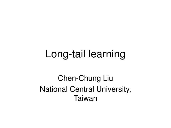 long tail learning n.