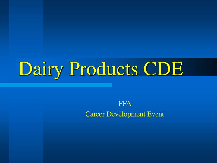 dairy products cde n.