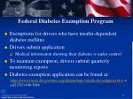 federal diabetes exemption program